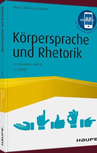 Das Buch Koerpersprache und Rhetorik von Tiziana Bruno, Gregor Adamczyk und Bilinski