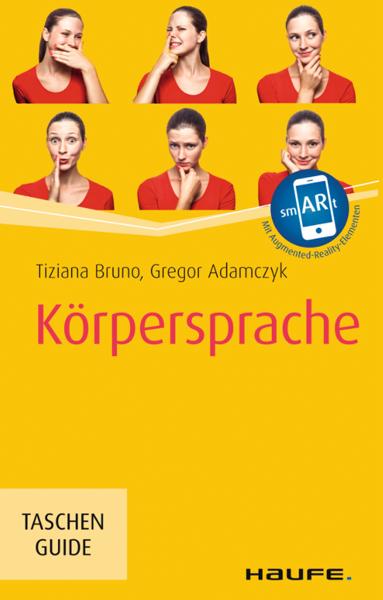 Das Cover des Bestsellers Körpersprache von Tiziana Bruno und Gregor Adamczyk